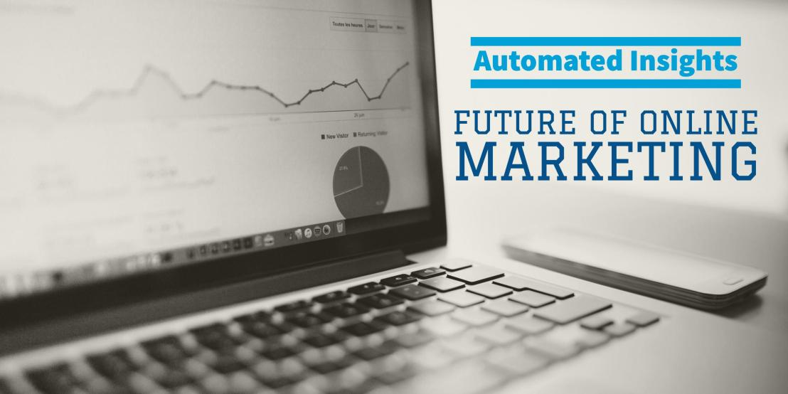 Why automated insights is future of online marketing